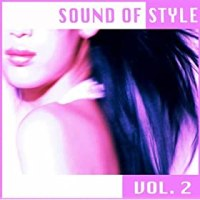 Sound of Style Vol. 2 (compilation) - Sonic Vogue Records