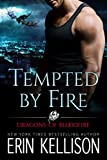 Tempted by Fire: Dragons of Bloodfire
