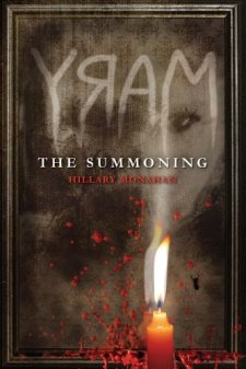 Mary: The Summoning (Bloody Mary) by Hillary Monahan| wearewordnerds.com