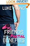Friends With Partial Benefits (Friend...
