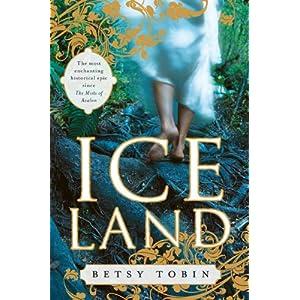 Ice Land: A Novel