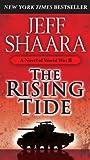 The Rising Tide: A Novel of World War II