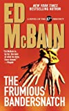 The Frumious Bandersnatch (87th Precinct Mysteries Book 53)