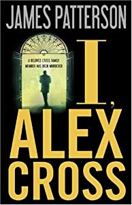 "Cover of ""I, Alex Cross"""