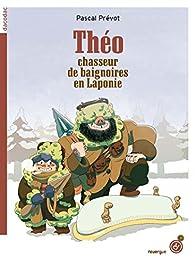 Théo, chasseur de baignoires en Laponie par Prévot