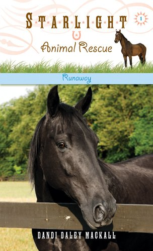 Runaway: 1 (Starlight Animal Rescue)