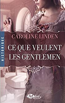 La famille Reece, tome 1 : Ce que veulent les gentlemen par Linden