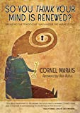 So You Think Your Mind Is Renewed?