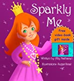 "Children's Ebook: ""Sparkly Me"" (Moral Lessons Inspired By Kids Children's Books Collection)"