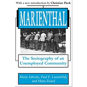 Marienthal: The Sociography of an Unemployed Community