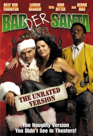 Badder Santa (Unrated Widescreen Edition) Billy Bob Thornton