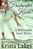 Freshwater Kisses: A Billionaire Love Story