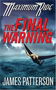 "Cover of ""The Final Warning (Maximum Ride..."