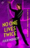 No One Lives Twice: A Lexi Carmichael Mystery, Book One
