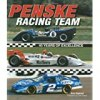 Penske Racing Team: 40 Years of Excellence