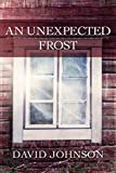 An Unexpected Frost (The Tucker Series Book 2)