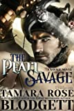 The Pearl Savage (#1): Alpha Warriors of the Band (The Savage Series)