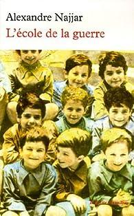 """Résultat de recherche d'images pour """"l'école de la guerre alexandre najjar"""""""