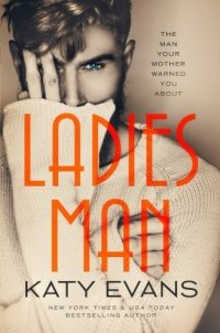 Ladies Man (The Manwhore Series)