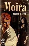Moïra par Julien Green