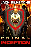 PRIMAL Inception (The PRIMAL Series)