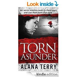 http://www.amazon.com/Torn-Asunder-Alana-Terry-ebook/dp/B00PSLIZ62