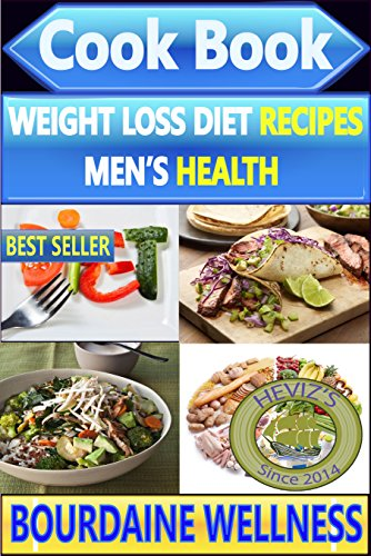Premium Weight Loss Ultimate 601: Over 100 Weight Loss Recipes ''Weight Loss Diet recipes, Lose Weight, Low Carb, Healthy Eating, lose weight fast, Men's Health''