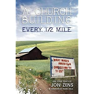 A Church Building Every 1/2 Mile: What Makes American Christianity Tick?