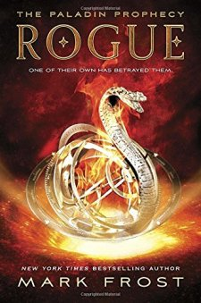 Rogue: The Paladin Prophecy Book 3 by Mark Frost| wearewordnerds.com