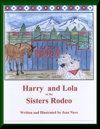 Harry and Lola at the Sisters Rodeo (Harry and Lola series of children's books)