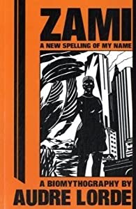 "Cover of ""Zami: A New Spelling of My Name..."