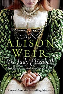 "Cover of ""The Lady Elizabeth"""