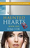 Haunted Hearts - #1: A Lana Malloy Paranormal Mystery