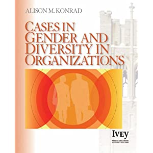 Cases in Gender & Diversity in Organizations (The Ivey Casebook Series)