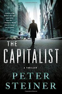 The Capitalist: A Thriller (A Louis Morgon Thriller)