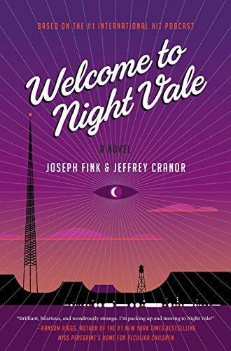 Joseph Fink - Welcome to Night Vale epub book