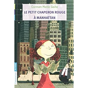 Le petit chaperon rouge à Manhattan (French Edition)