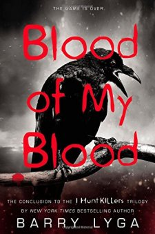 Blood of My Blood (I Hunt Killers) by Barry Lyga| wearewordnerds.com