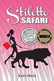 Stiletto Safari