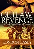 OUTLAW REVENGE (A Back Down Devil MC Romance Novel) (Back Down Devil MC series Book 1)