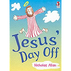 Jesus' Day Off