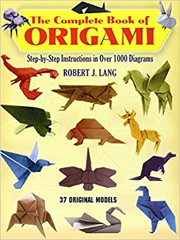 The Complete Book of Origami: Stepby Step Instructions in