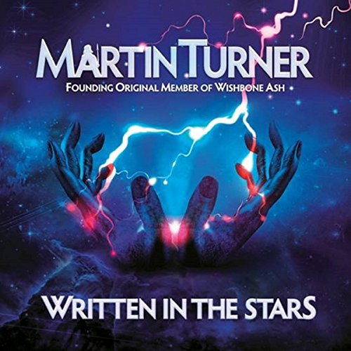 MARTIN TURNER Written In The Stars
