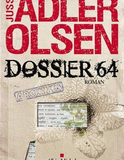 Dossier 64 - Jussi Adler-Olsen (2016)