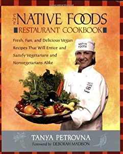 "Cover of ""The Native Foods Restaurant Coo..."
