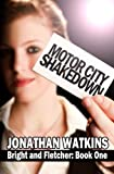 Motor City Shakedown (Bright and Fletcher)