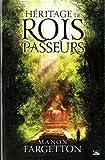 L\'Héritage des Rois Passeurs par Manon Fargetton