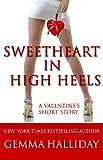 Sweetheart in High Heels (a humorous romantic valentine's mystery) (High Heels Mysteries)