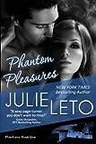 Phantom Pleasures: Sexy Paranormal (Book 1, Phantom Series)
