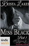 The Arrangement: Miss Black (Kindle Worlds Novella)